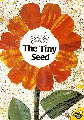 The Tiny Seed By Carle, Eric/ Carle, Eric (ILT)