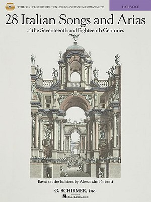 28 Italian Songs and Arias of the Seventeenth and Eighteenth Centuries By Hal Leonard Publishing Corporation (COR)/ Walters, Richard (EDT)