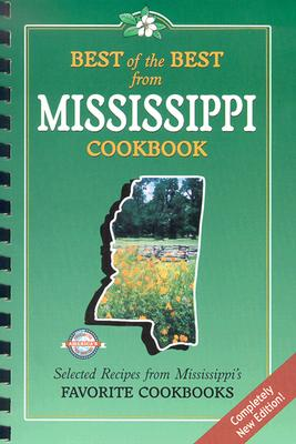 Best of the Best from Mississippi Cookbook By McKee, Gwen (EDT)/ Moseley, Barbara (EDT)/ England, Tupper (ILT)